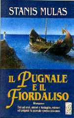 Il pugnale ed il fiordaliso  by  Stanis Mulas
