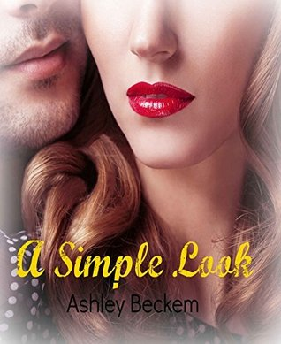 A Simple Look  by  Ashley Beckem