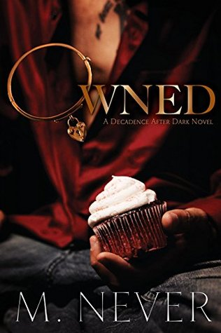 Lie with Me (Decadence After Dark #3.5) M. Never