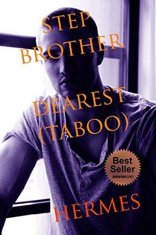 Stepbrother Dearest. Vol. I  by  Hermes