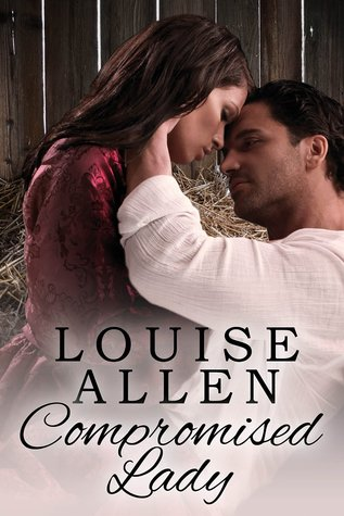 Compromised Lady Louise Allen