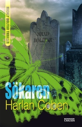 Sökaren (Mickey Bolitar, #3)  by  Harlan Coben