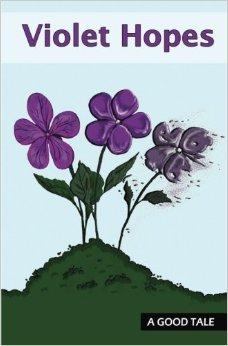 Violet Hopes  by  Douglas G. Clark