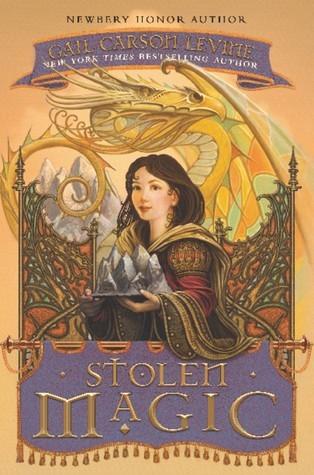 Stolen Magic (A Tale of Two Castles, #2) Gail Carson Levine