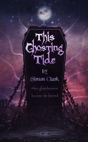 This Ghosting Tide Simon Clark