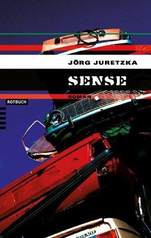 Sense  by  Jörg Juretzka