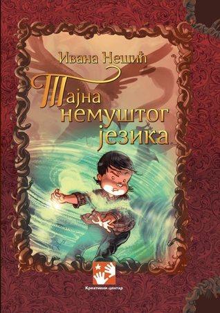 Tajna nemuštog jezika (Mika #2) Ivana Nešić