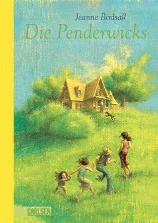 Die Penderwicks, Band 1: Die Penderwicks  by  Jeanne Birdsall