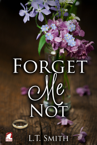 Forget Me Not L.T. Smith