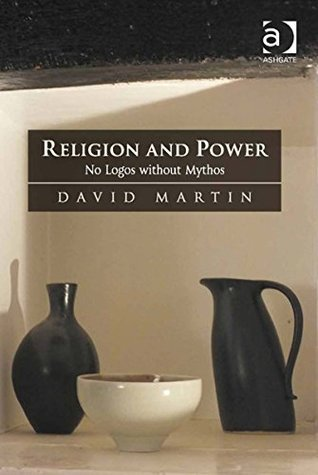 Religion and Power  by  David Martin