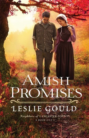 Amish Promises (Neighbors of Lancaster County, #1)  by  Leslie Gould