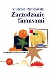Zarządzanie finansami  by  Andrzej Rutkowski