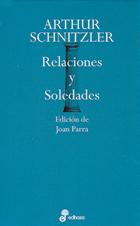 Relaciones y Soledades  by  Arthur Schnitzler