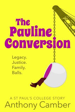 The Pauline Conversion Anthony Camber