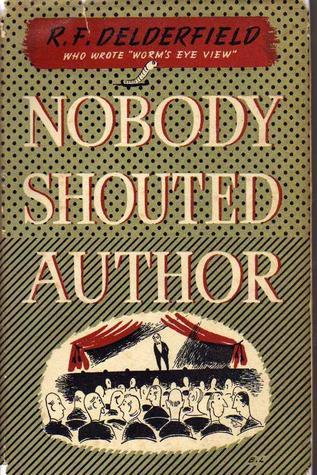 Nobody Shouted Author  by  R.F. Delderfield