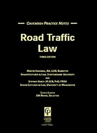 Practice Notes Road Traffic 3rd Edition (Practice Notes)  by  Hannibal