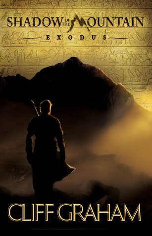Exodus (Shadow of the Mountain, #1) Cliff Graham