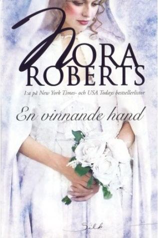 En vinnande hand  by  Nora Roberts