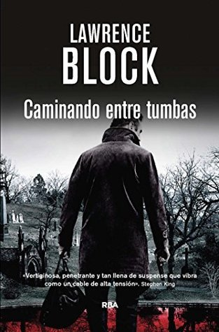 Caminando entre tumbas  by  Lawrence Block