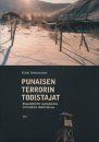 Punaisen terrorin todistajat: Neuvostoliitto suomalaisten leirivankien muistelmissa  by  Erkki Vettenniemi