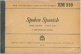 Spoken Spanish Basic Course (Units, 13-30)  by  S. N. Trevino