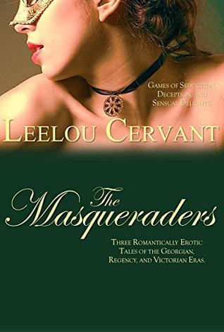 The Masqueraders  by  Leelou Cervant