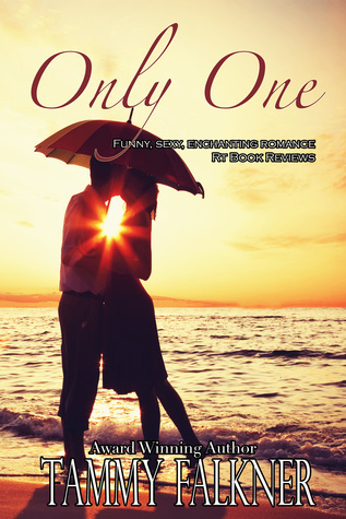 Only One (The Reed Brothers, #5.5) Tammy Falkner