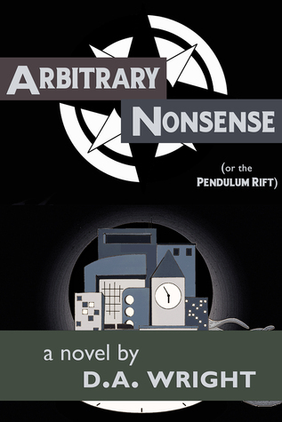 Arbitrary Nonsense D.A. Wright