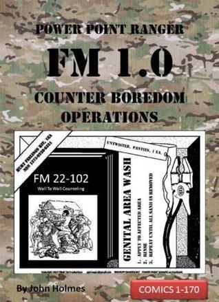 Power Point Ranger FM 1.0: COUNTER BOREDOM OPERATIONS John Holmes