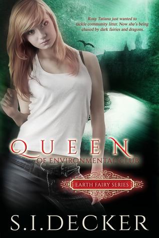 Queen of Environmental Club s.i. decker
