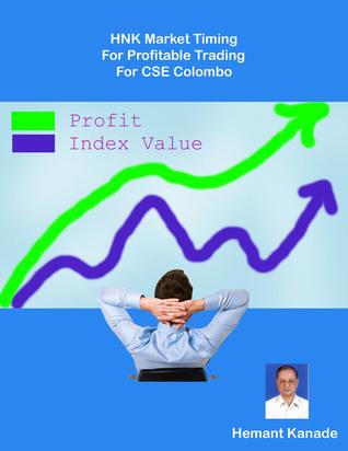 HNK Market Timing For Profitable Trading For CSE Colombo Hemant Kanade