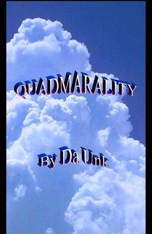 Quadmarality da unk