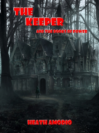 The Keeper and the Books of Power Heath Amodio