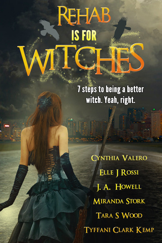 Rehab Is For Witches  by  Cynthia Valero