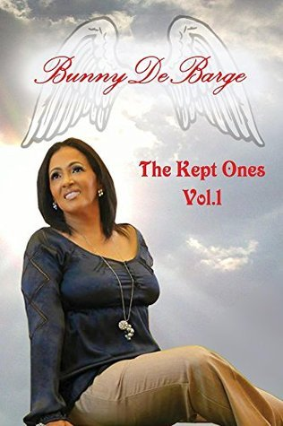 The Kept Ones: Volume 1 Bunny DeBarge