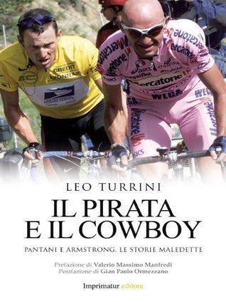 Il Pirata e il Cowboy Leo Turrini