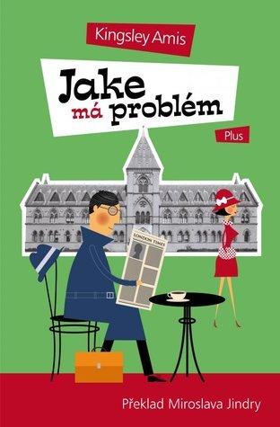 Jake má problém  by  Kingsley Amis