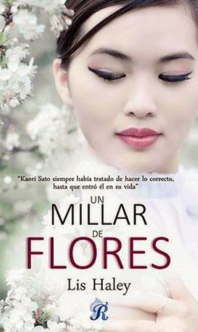 Un millar de flores  by  Lis Haley