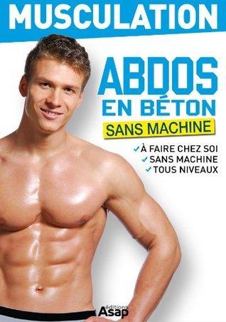 Musculation : abdos en béton  by  Sandrine Coucke-Haddad