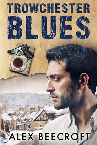 Trowchester Blues (Trowchester Blues, #1) Alex Beecroft