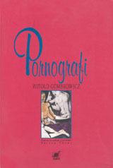 Pornografi  by  Witold Gombrowicz