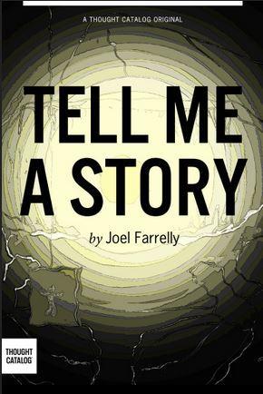 Tell Me A Story Joel Farrelly