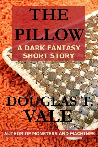 The Pillow  by  Douglas T. Vale