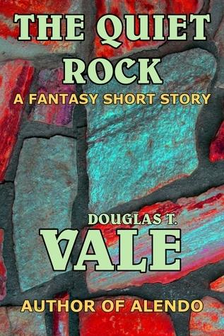 The Quiet Rock Douglas T. Vale