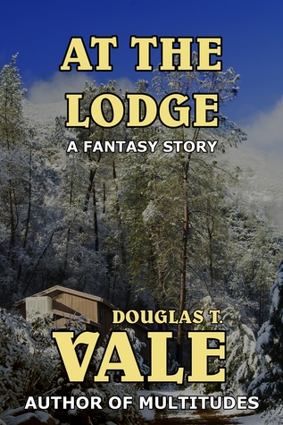 At The Lodge  by  Douglas T. Vale