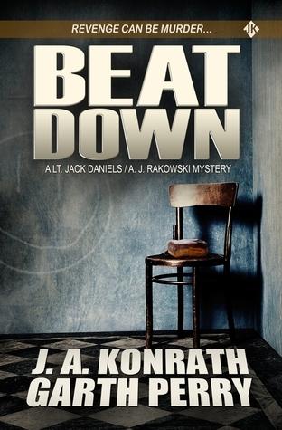 Beat Down  by  J.A. Konrath