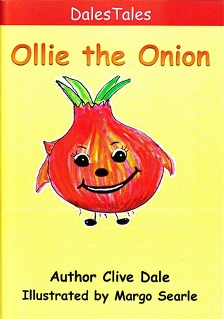 Ollie the Onion  by  Clive Dale