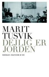 Dejlig er jorden Marit Tusvik