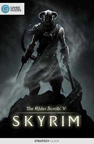 The Elder Scrolls V Skyrim: Strategy Guide  by  Seb Hayes