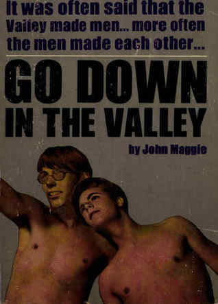 Go Down In The Valley John Maggie